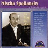 Mischa Spoliansky - Es liegt in der Luft (Titel: 1926-1932) by Various Artists