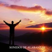 Sonido de Alabanzas von Various Artists