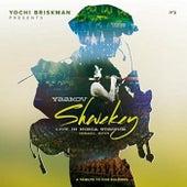 Shir Lachayalim (Live in Nokia 5773) di Yaakov Shwekey