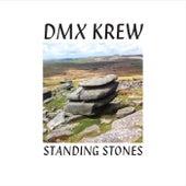 Standing Stones von DMX Krew