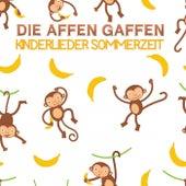 Die Affen Gaffen - Kinderlieder Sommerzeit by Various Artists