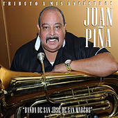 Tributo a Mis Ancestros de Juan Piña