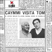 Caymmi Visita Tom von Antônio Carlos Jobim & Dorival Caymmi