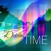 Classical Choice: Driving Time by Various Artists