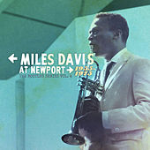 Miles Davis at Newport: 1955-1975: The Bootleg Series, Vol. 4 by Miles Davis