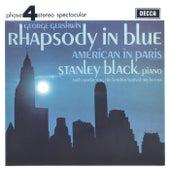 Gershwin: Rhapsody In Blue; American In Paris de Stanley Black
