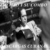 Cachao y Su Combo - Descargas Cubanas by Israel