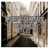 À Sain-Germain des Prés by Various Artists