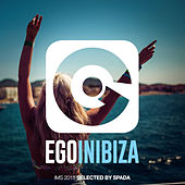 Ego in Ibiza Selected by Spada (Ims 2015 Edition) von Various Artists