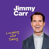 Laughing and Joking by Jimmy Carr