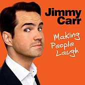 Making People Laugh by Jimmy Carr