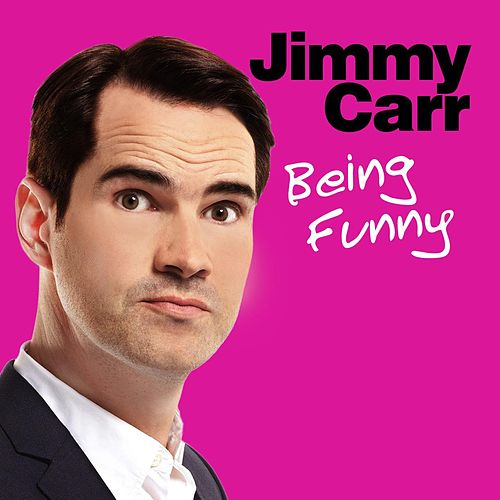 Being Funny by Jimmy Carr