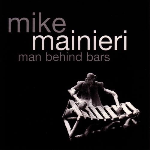 Man Behind Bars by Mike Mainieri