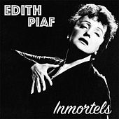 Edith Piaf Inmortels de Edith Piaf