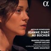 Honegger: Jeanne d'Arc au bûcher (Live) de Marion Cotillard