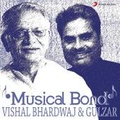 Musical Bond: Vishal Bhardwaj & Gulzar by Various Artists