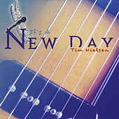 It's a New Day de Tim Nielsen