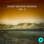 Sunset Melodies Sessions, Vol. 2 by Various Artists