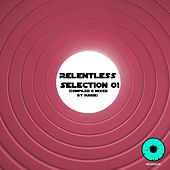 Relentless Selection 01 by Various Artists