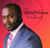 Cherch (Deluxe) by BeBe Winans