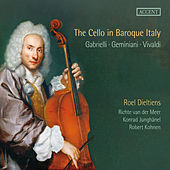 The Cello in Baroque Italy von Roel Dieltiens