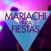 Mariachi Para Fiestas by Various Artists