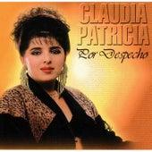 Por Despecho de Claudia Patricia