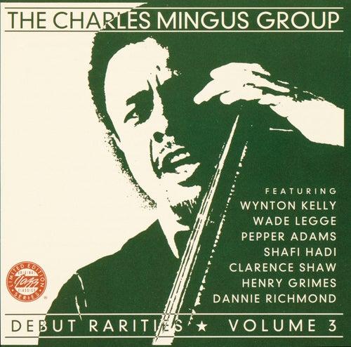 Debut Rarities Vol. 3 by Charles Mingus