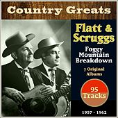 Foggy Mountain Breakdown (Country Greats - 7 Original Albums 1957-1962 - 95 Tracks) de Flatt and Scruggs