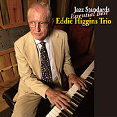 Jazz Standards Essential Best by The Eddie Higgins Trio