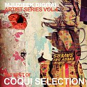 Mjuzieek Artist Series, Vol.4: The Best Of Coqui Selection - EP by Various Artists