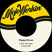 Don´t Be Angry de Nappy Brown