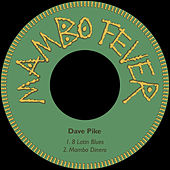 8 Latin Blues di Dave Pike