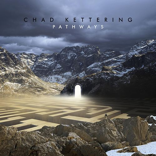 Pathways by Chad Kettering