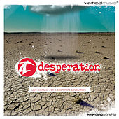 Desperation: Live Worship for a Desperate Generation by Desperation Band