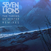 The Throes Of Winter von Seven Lions