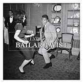 20 Éxitos para Bailar Twist von Various Artists