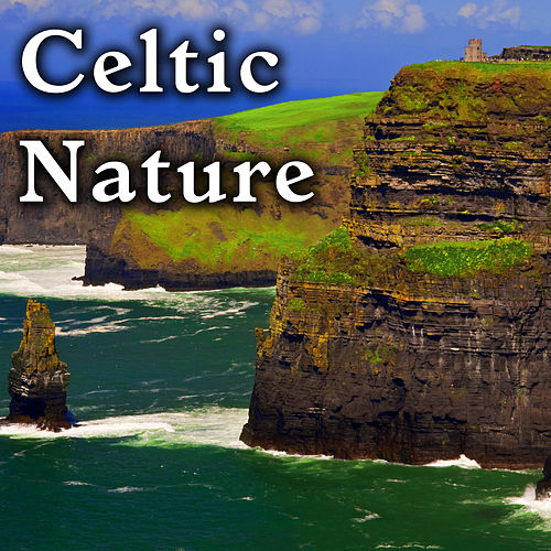 Celtic Nature by Nature Lounge