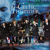 The Show Act Two de Celtic Thunder