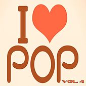 I Love Pop, Vol. 4 (90 Songs - Original Recordings) by Various Artists