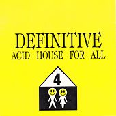 Acid House For All - EP von Various Artists