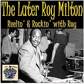 Reellin' and Rockin' with Roy fra Roy Milton