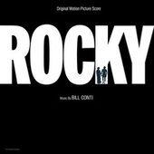 Rocky (Original Motion Picture Score) di Bill Conti
