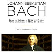 Bach: Sonatas & Partitas for Violin Solo, BWV 1003 & 1004 by Conrad von der Goltz
