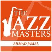The Jazz Masters - Ahmad Jamal de Ahmad Jamal