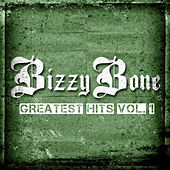 The Greatest Hits, Vol. 1 (Deluxe Edition) by Bizzy Bone