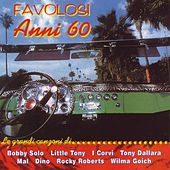 Favolosi Anni ´60 - Italien POP - Italienische Schlager - TOP Re-Recordings von Various Artists