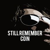Still Remember de COIN