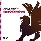 PinkStar House Sessions Vol. 2 von Various Artists