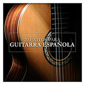 20 Éxitos para Guitarra Española by Various Artists
